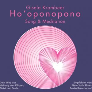 CD Ho'oponopono Song & Meditation Deutsch